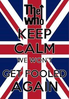 """We Won't Get Fooled Again"""