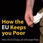 How the EU keeps you poor